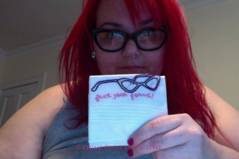 "Photo: Beelisty also embroidered this hanky with a replica of my cateye glasses with the tagline, ""Fuck yeah femme!"" Photo source: Google Images"